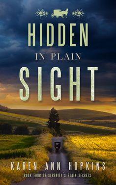 Cover Reveal for Hidden in Plain Sight book four in Serenity's Plain Secret Series by Karen Ann Hopkins