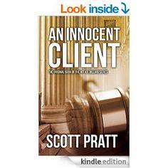 An Innocent Client (Joe Dillard Series Book 1) - Kindle edition by Scott Pratt. Mystery, Thriller & Suspense Kindle eBooks @ Amazon.com.