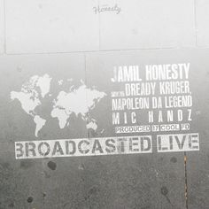 "DEF!NITION OF FRESH : Jamil Honesty ft. Dready Kruger, Napoleon Da Legend, Mic Handz (Prod. by Cool FD)...The Bridge Promotion brings you the latest release ""Broadcasted Live"" from Jamil Honesty featuring Dready Kruger, Napoleon Da Legend and Mic Handz. The track is produced by Cool FD."