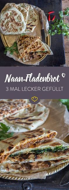 Flatbread with a difference: Naan with 3 delicious fillings - Rezepte - Hauptgericht - Recipes Sandwich Recipes, Pizza Recipes, Grilling Recipes, Fish Recipes, Indian Food Recipes, Asian Recipes, Snack Recipes, Bread Recipes, Good Food