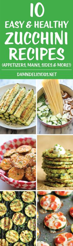 10 Easy and Healthy Zucchini Recipes - Use up all those lingering zucchinis in…