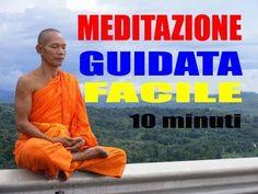 MEDITAZIONE GUIDATA 10'min. ADATTA A TUTTI - LEZIONE 1 - YouTube