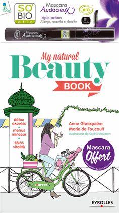 My natural beauty book - Anne Ghesquière,Marie de Foucault
