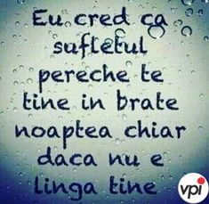 Nu-i așa ? Motivational Words, Inspirational Quotes, Strong Words, Mixed Emotions, Sad Stories, Love Me Quotes, Unconditional Love, Romantic Quotes, True Words