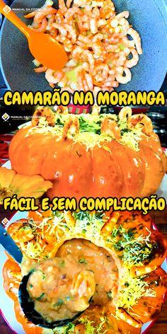 CAMARÃO NA MORANGA FÁCIL SEM COMPLICAÇÃO #camrao #moranga #camaraonamoranga #jantar#cozinha #receita #receitafacil #receitas #comida #food #manualdacozinha #aguanaboca #alexgranig