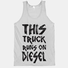 Wish | This Truck Runs On Diesel (Silver Tank)