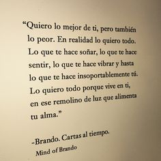 Mind Of Brando/ Frases Words Quotes, Book Quotes, Me Quotes, Sayings, Qoutes, Quotations, More Than Words, Some Words, Laura Lee