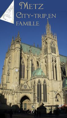 Passer un week-end à Metz avec des enfants, récit de voyage et bonnes adresses