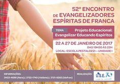 52º Encontro de Evangelizadores Espíritas de Franca - SP - http://www.agendaespiritabrasil.com.br/2017/01/12/52o-encontro-de-evangelizadores-espiritas-de-franca-sp/