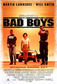 """Bad Boys (1995) Martin Lawerence & Will Smith. I love this movie. This another movie I can quote line for line. """"Now back up, put the gun down, and get me a pack of Tropical Fruit Bubblicious."""" Marcus: """"And some Skittles."""""""