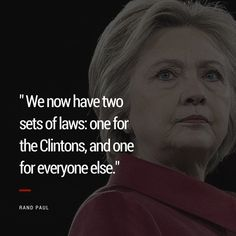 One set of laws for the Clinton's and one for everyone else.