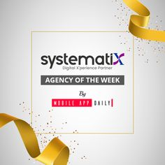 """We are very proud and excited to announce that Systematix Infotech has been recognized as """"Agency of the Week"""" by MobileAppDaily It has been an incredible journey building a company that helps to drive the digital transformation of Global 1000+ companies. These last 14 years were full of creativity, excitement, learning, growth, and friendship. #growth #teamsystematix #agencyoftheweek #proud Mobile App, Friendship, Creativity, Journey, The Incredibles, In This Moment, Learning, Digital, Building"""