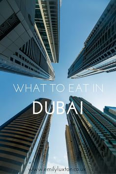 What to Eat in Dubai! Eight travel bloggers share their top tips, from traditional Emirate and Middle Eastern food to modern gourmet and fusion cuisine..