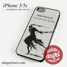 DARK SOUL III IF YOU WALK INTO THE ABYSS  Phone case for iPhone 4/4s/5/5c/5s/6/6s/6 plus
