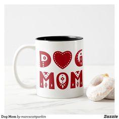 Dog Mom Two-Tone Coffee Mug