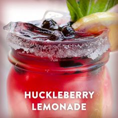 4 oz 44° North Mountain Huckleberry Vodka 6 oz Lemonade Shake all ingredients together, strain into a mason jar over rocks. Garnish with lemon wheels and mint.