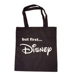 But First DISNEY Tote Bag Multi Color by MinniesDreamDesigns