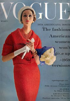 nice another great Vogue cover- I actually own a copy of this Vogue issue! Vogue Magazine Covers, Fashion Magazine Cover, Fashion Cover, Vogue Fashion, 1950s Fashion, Vintage Vogue Covers, Magazin Covers, Look Retro, Moda Vintage