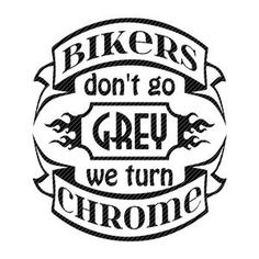 Biker Quotes, Motorcycle Quotes, Motorcycle Style, Motorcycle Clipart, Biker Sayings, Motorcycle Decals, Funny Motorcycle, Motorcycle Gifts, Bobber Motorcycle