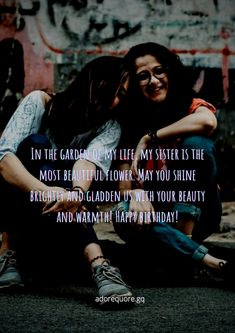 The top 15 birthday quotes for sister. Some of the best birthday quotes and wishes for sister with images that will worth your time. Best Birthday Quotes, Sister Birthday Quotes, Happy Birthday Images, Sister Quotes, Wishes For Sister, My Sister, Motivational Basketball Quotes, Cute Quotes, Best Quotes