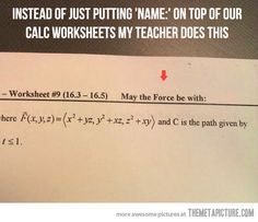 Funny pictures about Teaching done right. Oh, and cool pics about Teaching done right. Also, Teaching done right. Teacher Humor, My Teacher, Math Humor, Calculus Humor, Best Teacher Ever, Drama Teacher, Chemistry Teacher, Science Humor, Teacher Quotes