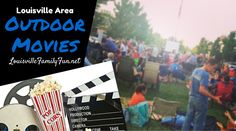 Spring and Summer free outdoor movies around Louisville, Kentucky