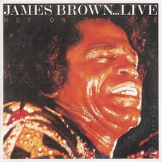 James Brown - Hot On The One (live)