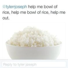 twenty one pilots help me bowl of rice - Google Search