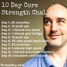 If your New Years resolution to get fit and healthy is starting to slip, take up this 10 day challenge to get back on track.  Your body will thank you!