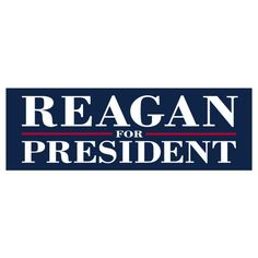 Reagan for President 9 Inch x 3 Inch political bumper sticker/decal http://www.etsy.com/listing/108981211/reagan-for-president-9-inch-x-3-inch