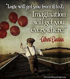 I love how Albert Einstein is said to be one of the smartest people on Earth, and yet his quotes are about imagination <3