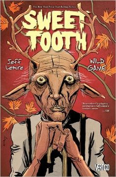 Sweet Tooth Vol. 6: Wild Game: Jeff Lemire: 9781401240295: Books - Amazon.ca