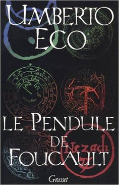 Le Pendule de Foucault. Umberto Eco
