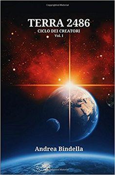 ♦ Segnalazione: Terra 2486 ♦ – La Nicchia Letteraria