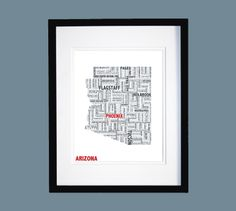 This Arizona Typographic Map ($20) is composed entirely of the cities and towns that make up this beautiful state.