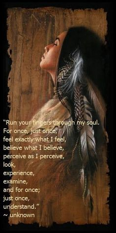 Native American Wisdom Quotes Women by @quotesgram                              …