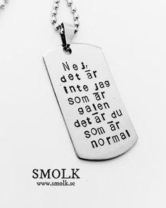 Welcome to SMOLK -Handstamped jewelry with a twist Tattoo Inspiration Text, Cool Words, Wise Words, Atticus Quotes, Crazy Cookies, Stick N Poke Tattoo, Proverbs Quotes, Good Life Quotes, Hand Stamped Jewelry