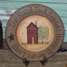 The Road To A Friends House Plate-Dcorative Plates,Road to a Friends Plate,Saltbox House,Country Decor,County primitives,Country Home Decor,...
