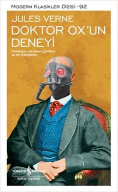 Jules Verne – Doktor OX'un Deneyi - Subjects Jules Verne, Books To Buy, Books To Read, My Books, Book Suggestions, Book Recommendations, Reading Lists, Book Lists, Book Worms