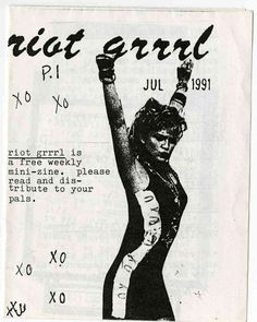 Riot Grrrl - 1991 Molly Neuman