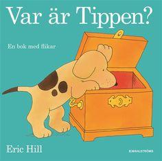 Var är Tippen?, Eric Hill - Wahlströms