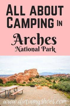 Ready for the trip of a lifetime? Learn the tips and tricks for camping in Arches National Park with this guide -- written by a former park ranger! Camping Spots, Beach Camping, Family Camping, Camping Ideas, Diy Camping, Camping Checklist, Camping Hacks, Family Travel, National Park Camping