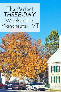 As part of a new series, Travel + Leisure is exploring America one three-day weekend at a time. Here's what to do on a quick trip to Manchester, Vermont. New England Fall, New England Travel, Best Places To Travel, Places To See, Manchester Vermont, Weekend Trips, Quick Weekend Getaways, Long Weekend, Travel And Leisure