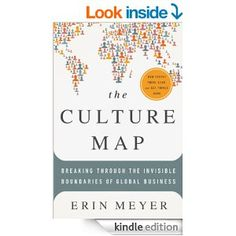 Category: Enrichment The Culture Map: Breaking Through the Invisible Boundaries of Global Business by Erin Meyer
