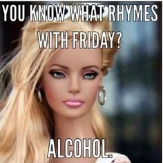 """27 Funny Friday Memes - """"You know what rhymes with Friday? Funny Friday Memes - """"You know what rhymes with Friday? Tgif Funny, Funny Friday Memes, Funny Happy, Funny Memes, Memes Humor, Friday Jokes, Job Memes, Its Friday Meme, It's Funny"""