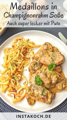 Medaillons in Champignoncremesauce mit Spätzle - auch lecker mit Pute - Feelg. Medallions in mushroom cream sauce with spaetzle - also delicious with turkey - Feelgoodfoodandmore │ All my recipes - Crockpot Recipes, Chicken Recipes, Sauce A La Creme, Mushroom Cream Sauces, Scones Ingredients, Easy Dinner Recipes, Stuffed Mushrooms, Food And Drink, Tasty