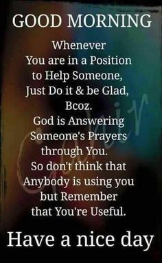 Spiritual Positive Energy Quotes 01 20 Best Of 34 Of the Good Morning Quotes and Positive Energy for Have A Day, Just Do It, Happy Morning Quotes, Positive Energy Quotes, Night Wishes, Having A Bad Day, Good Day, Prayers, Believe