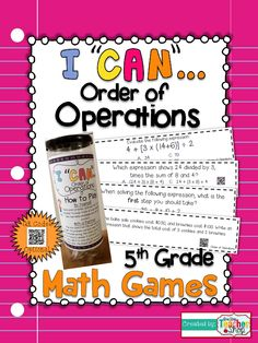 """This """"I CAN"""" Math game covers all Order of Operation standards for 5th grade. Perfect for Guided Math & Test Prep! {Common Core} With QR codes! Paid"""