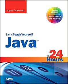Java in 24 Hours, Sams Teach Yourself 8th Edition Pdf Download e-Book