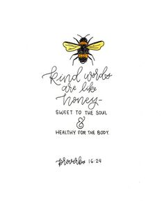 Proverbs honey bee verse calligraphy home decor bible quotes Honey Quotes, Bee Quotes, Quotes Quotes, The Words, Kind Words, Proverbs 16 24, Proverbs Quotes, Bible Verses Quotes, Bible Verse Art